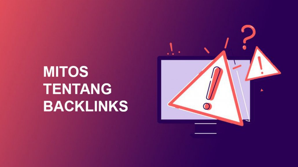 Mitos tentang Backlinks